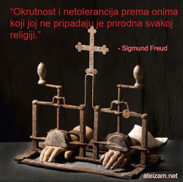"""""""Okrutnost i netolerancija prema onima koji joj ne pripadaju je prirodna svakoj religiji."""""""